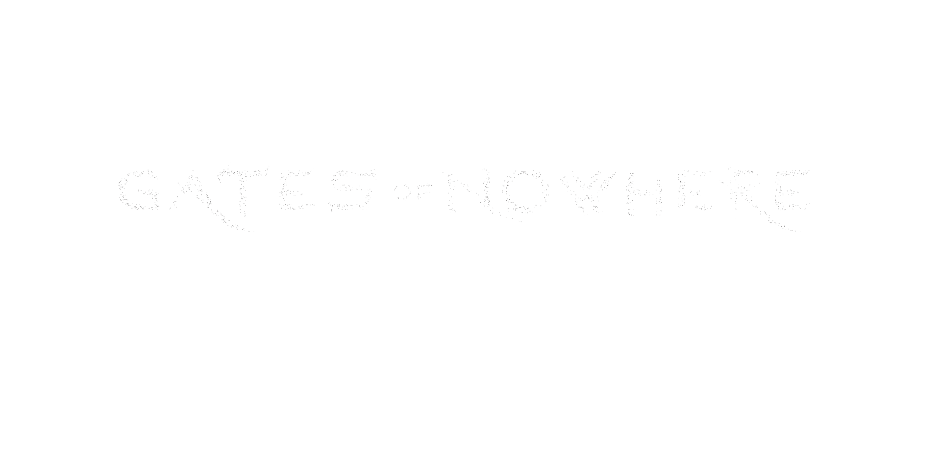 Gates of Nowhere coming august 3rd 2017